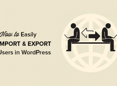 Hướng dẫn Xuất/Nhập (Import/Export) dữ liệu trong WordPress 3